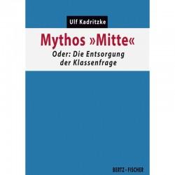 Mythos »Mitte«